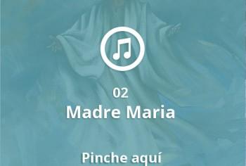02 Madre Maria