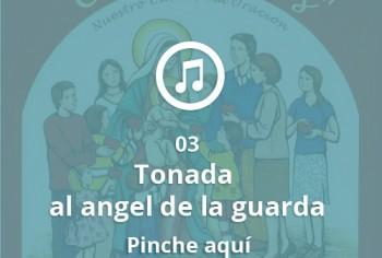 03 Tonada al angel de la guarda