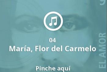 04 María, flor del Carmelo