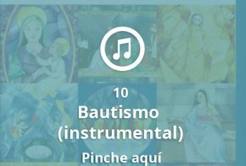 10 Bautismo (instrumental)