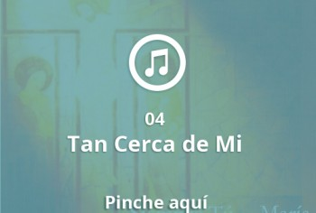 04 Tan Cerca de Mi