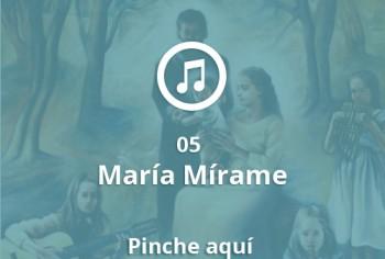05 María Mírame