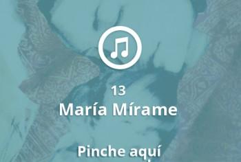 13 María Mírame