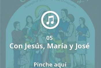 05 Con Jesus, Maria y Jose