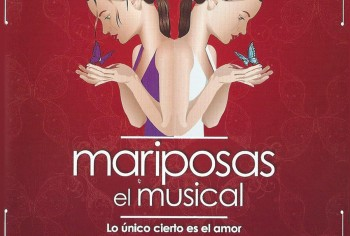MARIPOSAS, El Musical