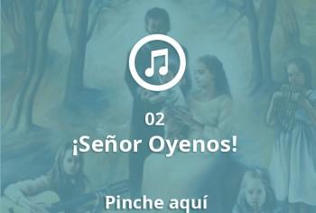 02 Señor Oyenos