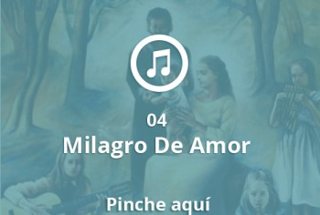 04 Milagro De Amor