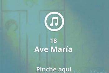 18 Ave María